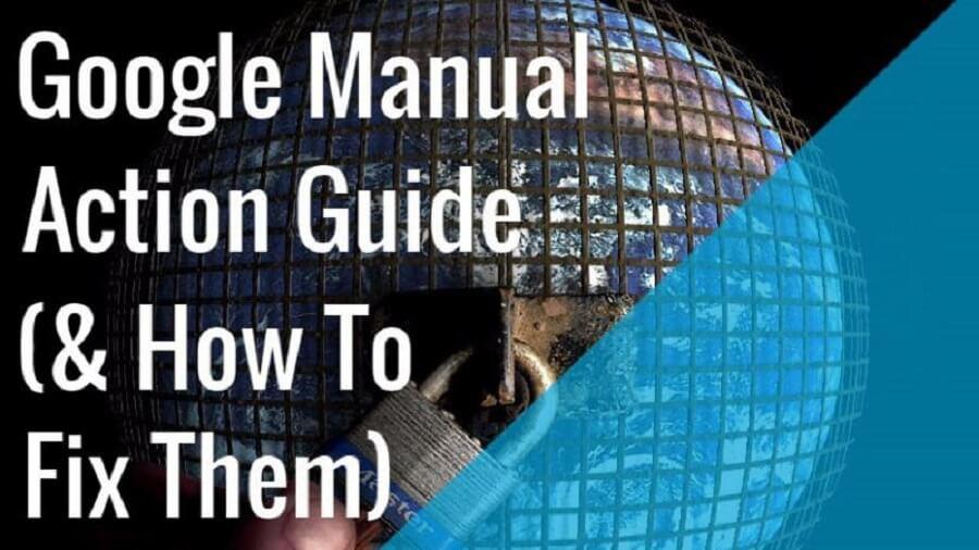 راهنمای کامل بخش Manual Action در سرچ کنسول جدید